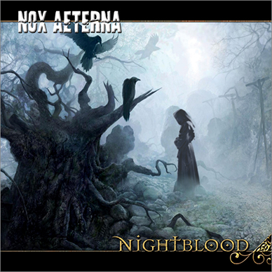 Stream Nox Aeterna - Nightblood (remastered)